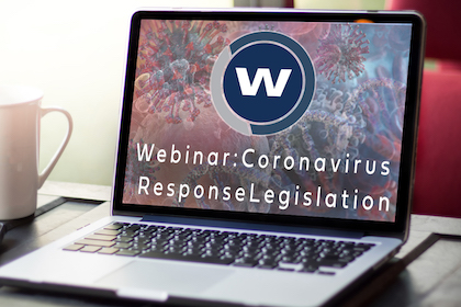 WFCA Hosts Ongoing Webinar Series on Impact of Covid-19 Legislation